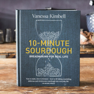 10 Minute Sourdough: Breadmaking for Real Life by Vanessa Kimbell - Signed Copy